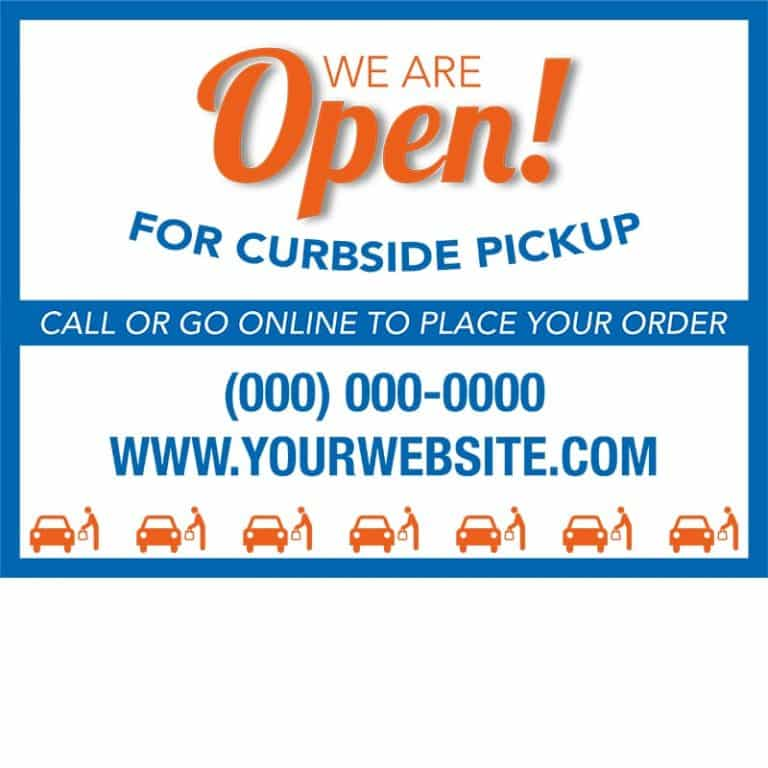 Covid19-Yard Signs_We are open-curbside pickup-orange-blue