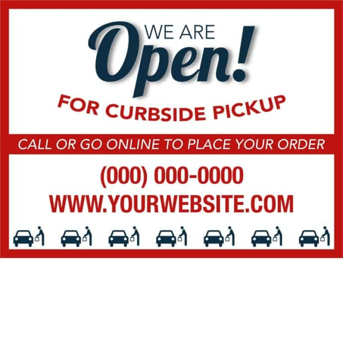 Covid19-Yard Signs_We are open-curbside pickup-red-blue