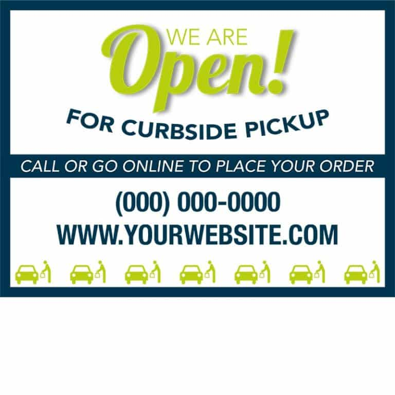 Covid19-Yard Signs_We are open-green-blue