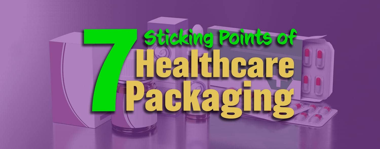 healthcare-packaging-sticking-points